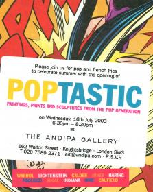 Poptastic exhibition at Andipa Gallery London, UK (2003)