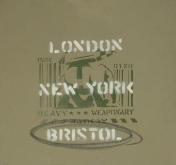 Banksy:Heavy Weaponary (London, New York, Bristol)